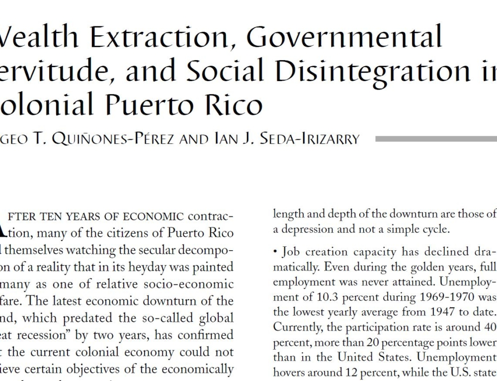Wealth Extraction, Governmental Servitude, and Social Disintegration in Colonial Puerto Rico